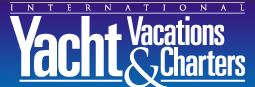 International Yacht Vacations & Charters Magazine